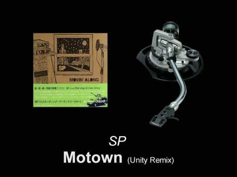 SP - Motown (Unity Remix)