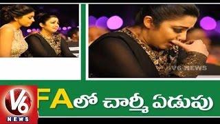 charmi kaur cries in iifa utsavam    iifa awards 2016    tollywood gossips    v6 news