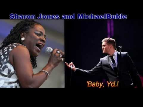 Michael Buble & Sharon Jones   Baby You've Got What It Takes
