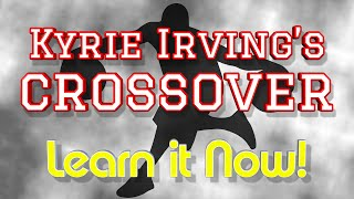 How to: kyrie irving crossover | best crossovers | basketball moves