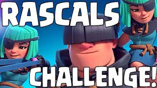 NEW CARD! Rascal Challenge! - Clash Royale