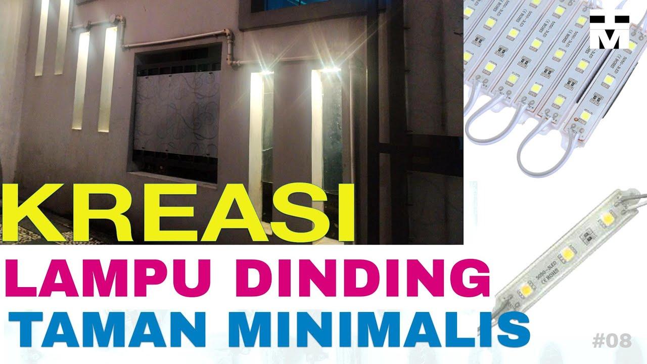 Membuat Kreasi Lampu Dinding Pagar Taman Minimalis Youtube