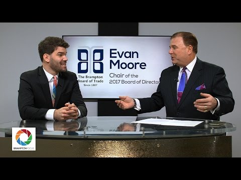 Evan Moore - Chair of the Brampton Board of Trade