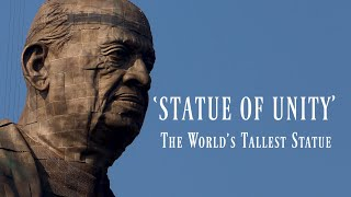 Statue of Unity: Facts About The World's Tallest Statue | Vallabhbhai Patel | Narendra Modi