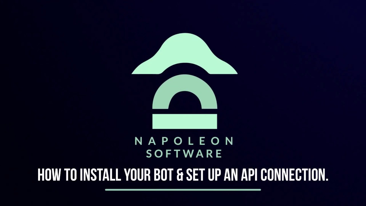 Napoleon Software | How to install your trading bot & set up an API  connection