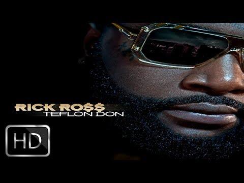 RICK ROSS (Teflon Don) Album HD -