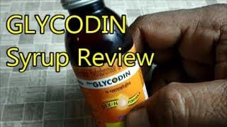 GLYCODIN Syrup Review, खासी से राहत पाए