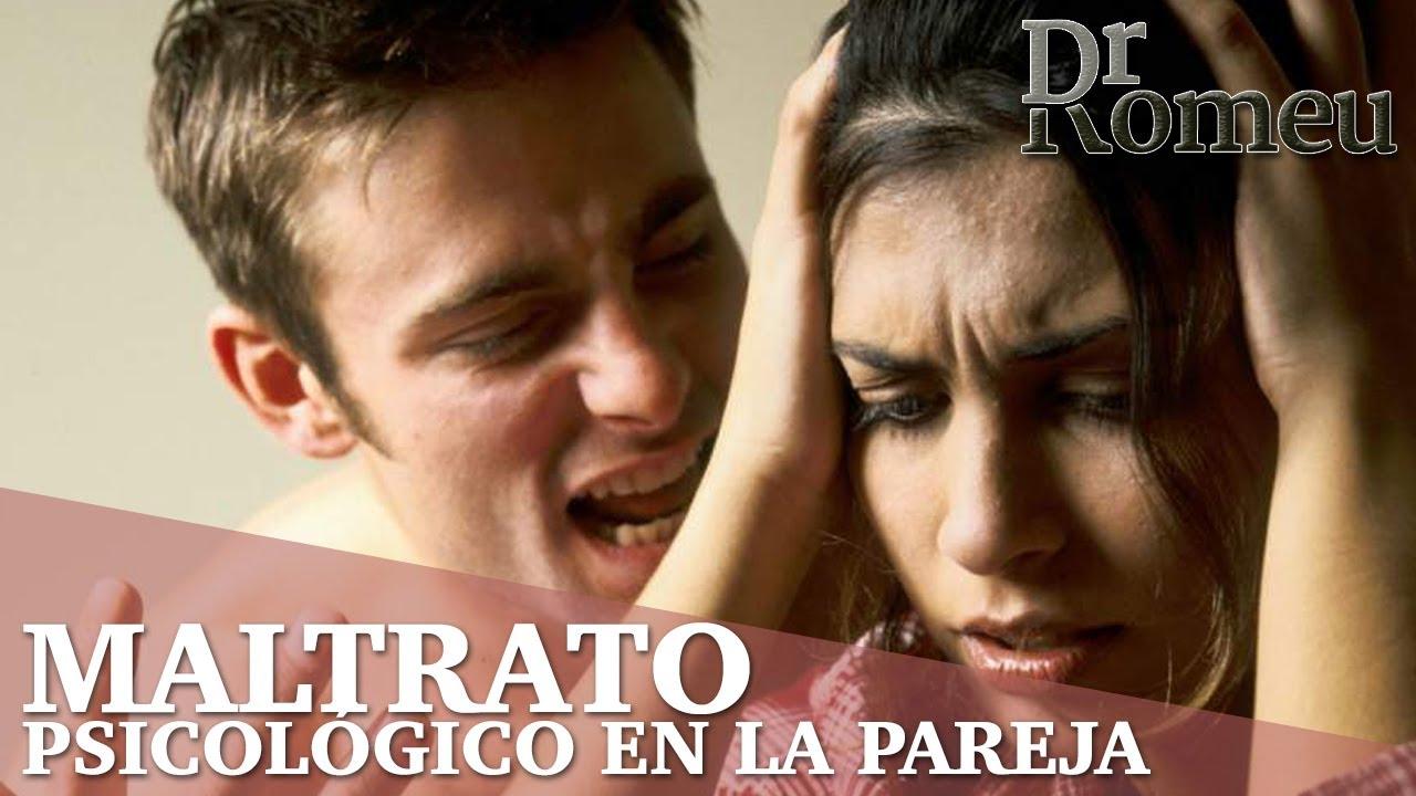 Cómo Detectar El Maltrato Psicológico En La Pareja Dr Romeu