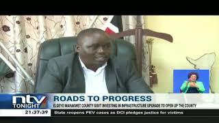 Elgeyo Marakwet develops infrastructure to open up the county