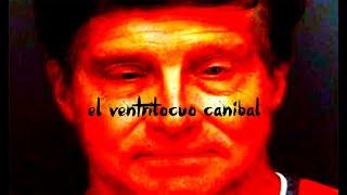 El ventrílocuo caníbal [REAL]