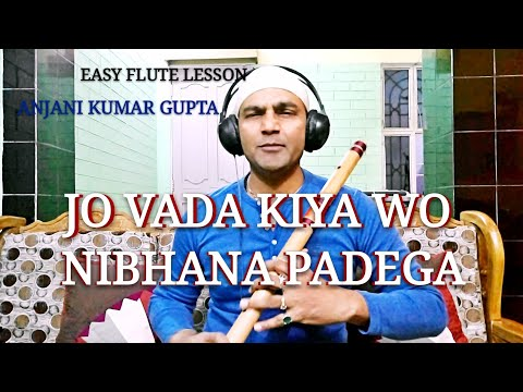 Jo Wada Kiya Wo Nibhana Padega l Tajmahal l Lata l Mo Hindi Urdu Flute Lesson