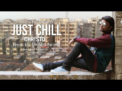 CHRSTO - Just Chill      Prod by United Beats  Silver Lens