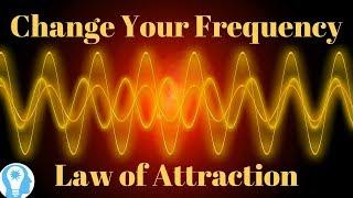 تغيير التردد الخاص بك لخلق واقع الخاصة بك تفعيل قانون الجذب w الذبذبات المحاذاة