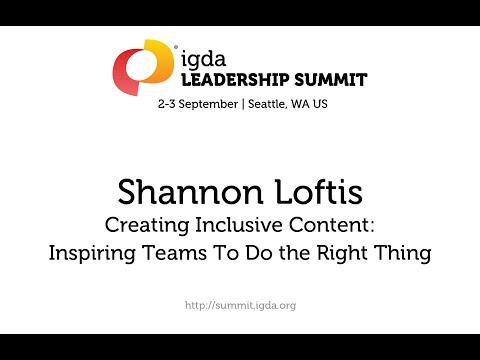 2015 IGDA Leadership Summit: Shannon Loftis - Creating Inclusive Content