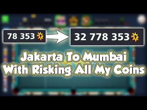 78K Coins to 32 Million Coins - Jakarta to Mumbai with RISKING All of my Coins - 8 Ball Pool