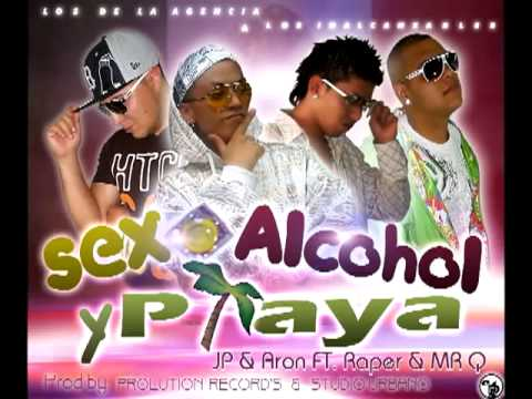 Aaron & JP El V.I.P. Sexo alcohol & playa ft. Raper & Mr. Q 2013
