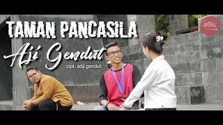 Taman Pancasila (official video) Aji Gendut