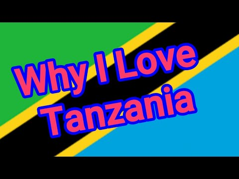 What I Love About Tanzania-This is Tanzania