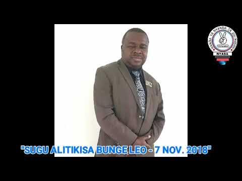 SUGU ALIVYOTIKISA BUNGE LEO Nov. 7, 2018