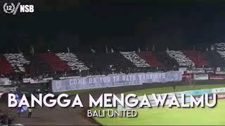 Bangga Mengawalmu -Yel-Yel Bali United