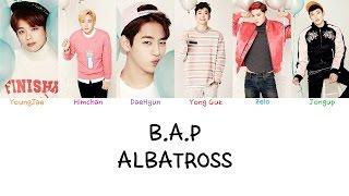B.A.P - Albatross (Color coded lyrics Han|Rom|Eng)