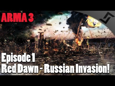 ARMA 3 - Red Dawn Episode 1 - Russian Invasion!