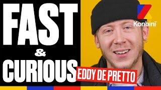 Eddy de Pretto - Fast & Curious