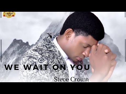 STEVE CROWN WE WAIT ON YOU VIDEO