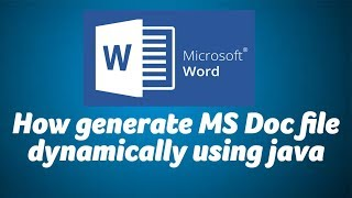 How generate MS Doc file dynamically using java