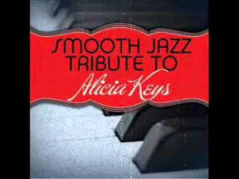 If I Aint Got You Alicia Keys Smooth Jazz Tribute Youtube