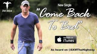 "Trent Tomlinson - ""Come Back To Bed"" (Official Song Stream)"