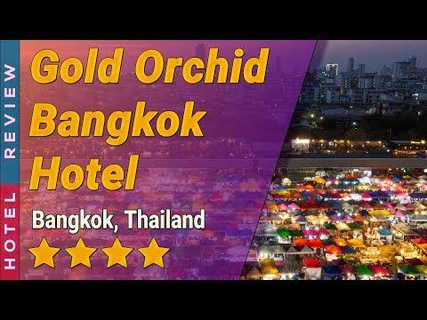 Gold Orchid Bangkok Hotel hotel review   Hotels in Bangkok   Thailand Hotels