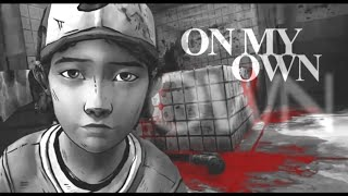 {The Walking Dead} - On My Own