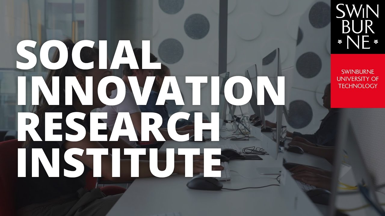 Swinburne Launches Social Innovation Research Institute Youtube
