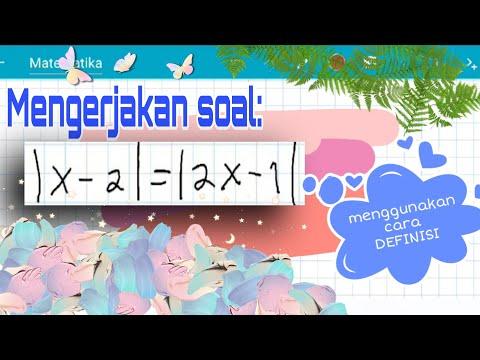 persamaan-nilai-mutlak-cara-definisi-(|x-2|=|2x-1|-).-bagian-3