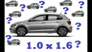 Qual versão do Novo Polo comprar ? 1.0 ou 1.6 ?