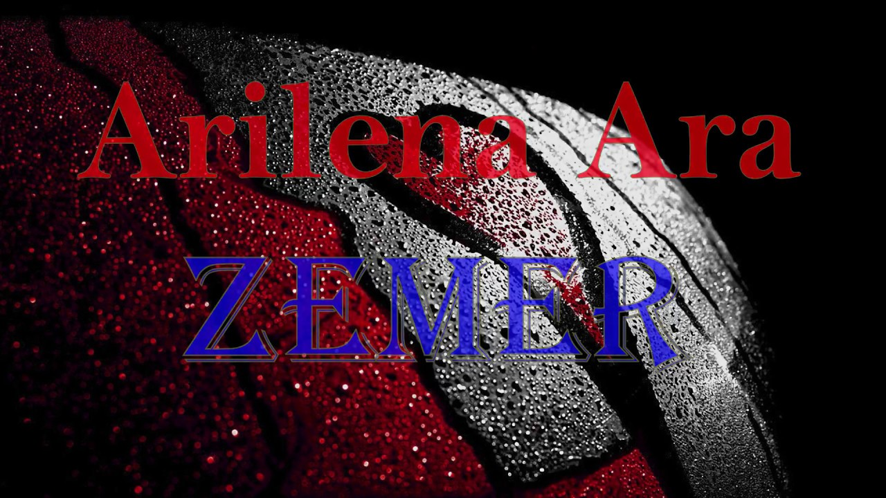 another chance new products latest Arilena Ara - Zemer (Lyrics)
