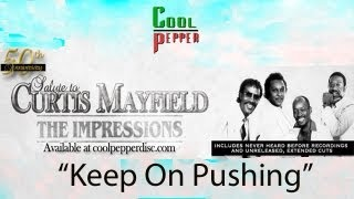 """Keep On Pushing"" by The Impressions (Lyric Video) Presented by Cool Pepper Disc"