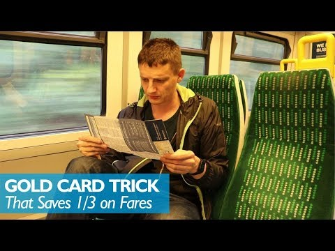 The Gold Card Trick - Save 1/3 On Rail Fares