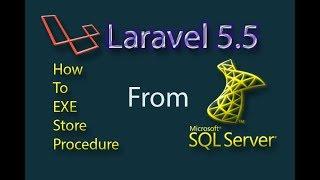 laravel 5.5 Execute Store Procedure SQL Server