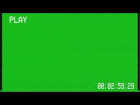 VHS GREEN SCREEN VHS TIMECODE With VHS Sound FX