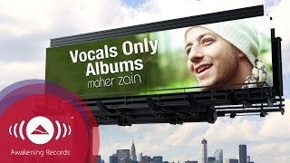 Maher Zain - Vocals Only Albums | Promo
