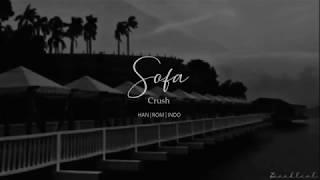 Crush (크러쉬) - Sofa (소파) (HAN/ROM/INDO Lyrics/가사)