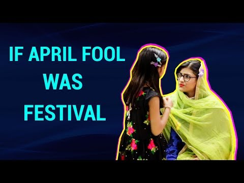 If April Fool Was  Festival | SAMREEN ALI