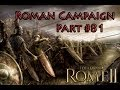 Rome 2 Radious Total War Mod Let S Play Rome Part 81 Slaves Won T Let Us Be mp3