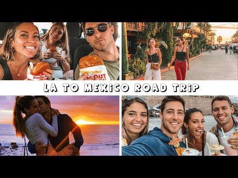 LA TO MEXICO ROAD TRIP | Kayne & Jamie + Friends | AUSSIE HUMOUR