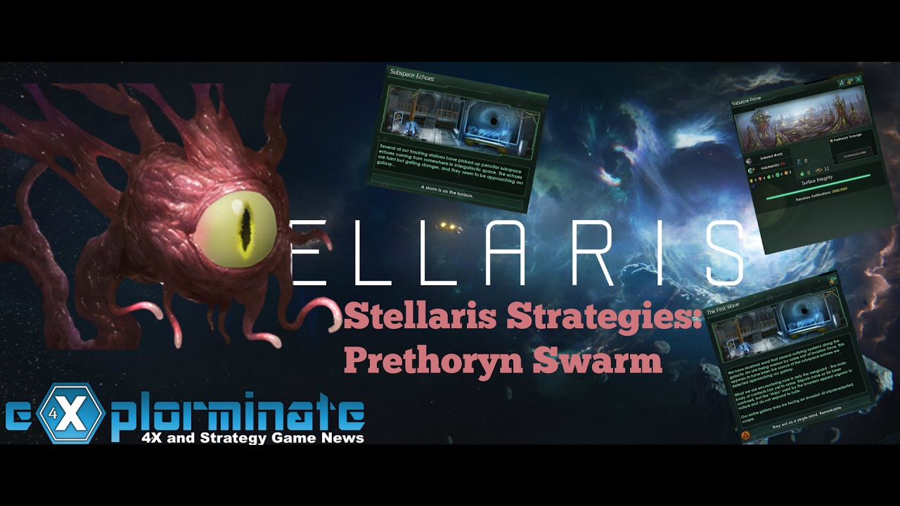 Stellaris Strategies: Prethoryn Swarm
