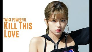 Download How Would TWICE POWERFUL Sing 'Kill This Love' (Line Distribution) Mp3