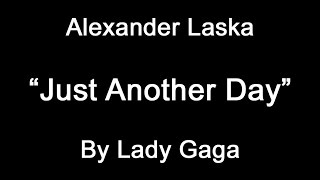 "Lady Gaga, ""Just Another Day"" (Piano Instrumental)"
