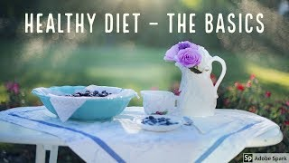 Healthy diet the basics
